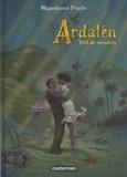 Miguelanxo Prado - Ardalen - Vent de mémoires.