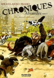 Miguelanxo Prado - Chroniques absurdes Tome 1 : Un monde délirant.