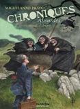 Miguelanxo Prado - Chroniques absurdes Tome 2 : Un monde de brutes.