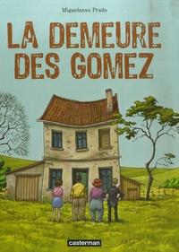 Miguelanxo Prado et Andrea Beyhaut - La demeure des Gomez.