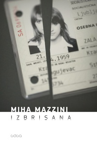 Miha Mazzini - Izbrisana.