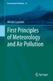 Mihalis Lazaridis - First Principles of Meteorology and Air Pollution.