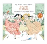 Mijo Beccaria et Nicole Claveloux - Brune et Rose absolument insupportables !.