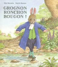 Mijo Beccaria et Patrick Benson - Grognon ronchon bougon !.