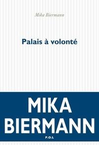 Mika Biermann - Palais à volonté.