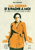 Mika Etchebéhère - Ma guerre d'Espagne à moi. 1 DVD