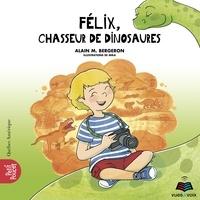 Mika et Alain M. Bergeron - Coffret La classe de madame Is  : Félix, chasseur de dinosaures.
