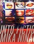 Mika Ninagawa - Into fiction/reality - Edition en anglo-japonais.