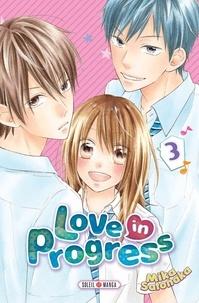 Mika Satonaka - Love in progress T03.