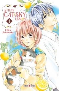 Mika Satonaka - Stray cat and sky lemon T01.