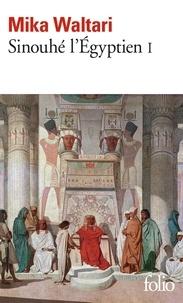 Mika Waltari - Sinouhé l'Egyptien Tome 1 : .