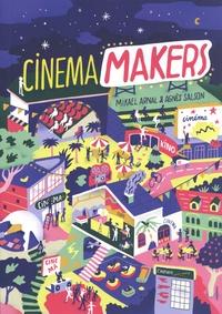 Mikael Arnal et Agnès Salson - Cinema Makers - Le nouveau souffle des cinémas indépendants.