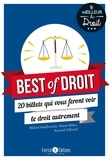 Mikaël Benillouche et Tatiana Vassine - Best of droit - 20 billets qui vous feront voir le droit autrement.