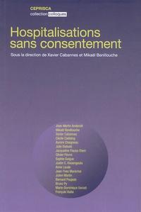 Mikaël Benillouche et Xavier Cabannnes - Hospitalisations sans consentement.