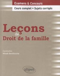 Mikaël Benillouche - Leçons de droit de la famille - Cours complet & sujets corrigés.