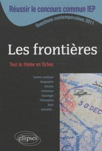 Mikaël Benillouche et Françoise Bournay-Mähl - Les frontières - Tout le thème en fiches.