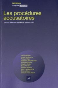 Mikaël Benillouche - Les procédures pénales accusatoires.