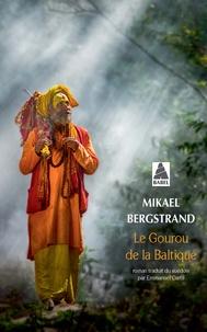 Mikael Bergstrand - Le gourou de la Baltique.