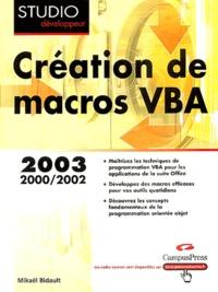 Macros VBA- Programmation Office 2003, XP, 2000 et 97 - Mikaël Bidault | Showmesound.org