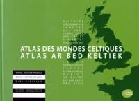 Histoiresdenlire.be Atlas des mondes celtiques - Histoire, géographie, langues, cultures, traditions des Celtes d'hier et d'aujourd'hui, édition bilingue français-breton Image