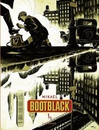 Mikaël - Bootblack - tome 1 - Bootblack.