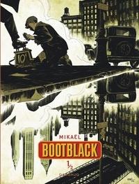 Mikaël - Bootblack Tome 1 : .