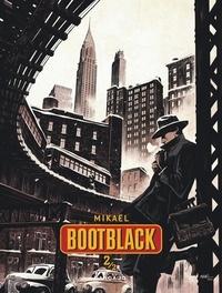 Mikaël - Bootblack Tome 2 : .