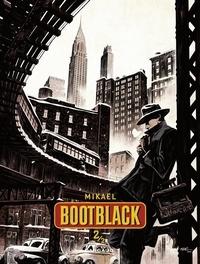 Mikaël - Bootblack - Tome 2.