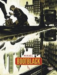 Mikaël - Bootblack - Volume 1.