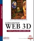 Mikaël Bourges-Sevenier et Aaron-E Walsh - Conception Web 3D.