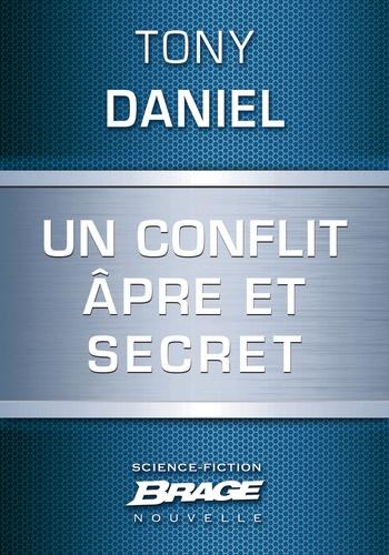 Mikael Cabon et Tony Daniel - Un conflit âpre et secret.