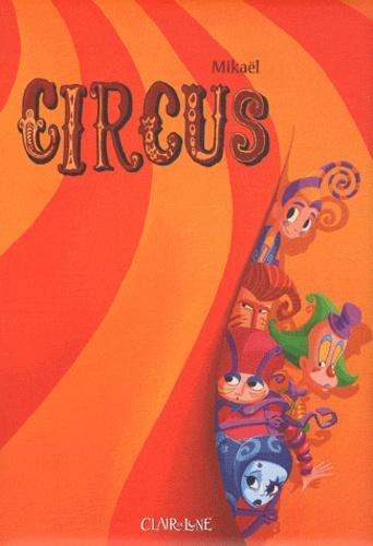 Mikaël - Circus.