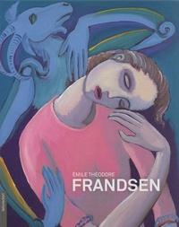 Mikaël Faujour - Emile Théodore Frandsen - Peintre, poète, sculpteur.