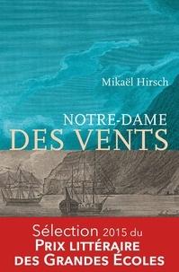 Mikaël Hirsch - Notre-Dame des vents.
