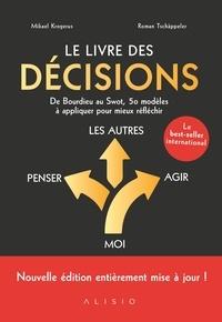 Mikael Krogerus et Roman Tschäppeler - Le livre des décisions.