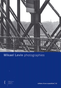 Mikael Levin - Photographies.