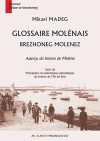 Mikael Madeg - Glossaire molénais - Brezhoneg Molenez – Aperçu du breton de Molène.