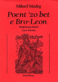 Mikael Madeg - Poent'zo bet e Bro-Leon - (Mojennou lehel) Leor kenta.