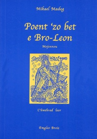Mikael Madeg - Poent'zo bet e Bro-Leon - C'hwehved leor Mojennou lehel.
