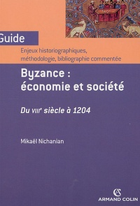 Deedr.fr Byzance : économie et société Du 8e siècle à 1204 - Enjeux historiques, méthodologie, bibliographie commentée Image