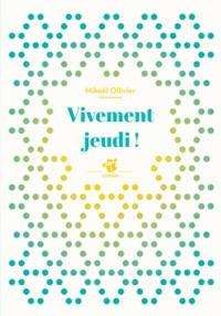 Mikaël Ollivier - Vivement jeudi !.