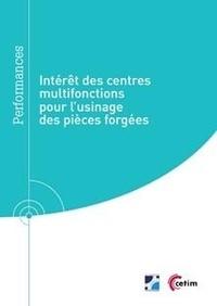 Deedr.fr Intérêt des centres multifonctions pour l'usinage des pièces forgées (9Q293) Image