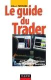 Mikaël Petitjean - Le guide du trader - Méthodes et techniques de spéculation boursière.