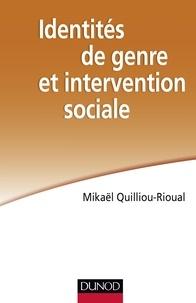Mikaël Quilliou-Rioual - Identités de genre et intervention sociale.