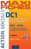 Mikaël Quilliou-Rioual - Maxi Fiches DC1 Accompagnement social et éducatif spécialisé, DEES - DEME - 2e éd..