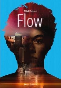 Mikaël Thévenot - Flow (tome 2).