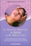 Mikao Usui et Frank Arjava Petter - Le Manuel Original du Dr Mikao Usui.
