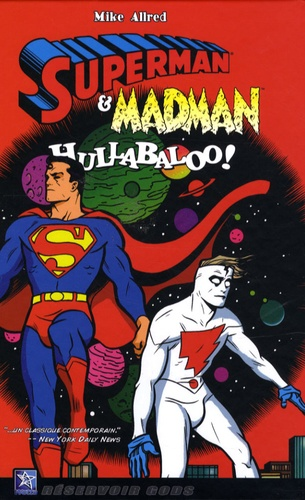 Mike Allred - Superman et Madman - Hullabaloo !.