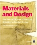 Mike Ashby et Kara Johnson - Materials and Design - The Art and Science of Material Selection in Product Design.