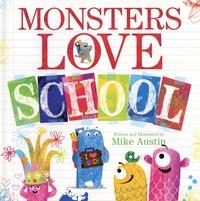 Mike Austin - Monsters Love School.